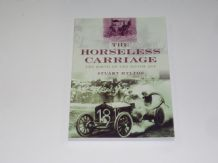 Horseless Carriage . The Birth Of The Motor Age (Hylton 2009)